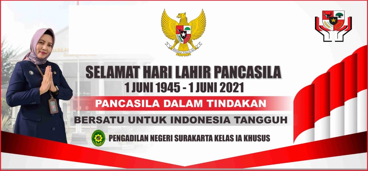 Selamat Hari Lahir Pancasila (1 Juni 1945 - 1 Juni 2021)